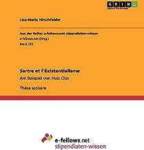Sartre et l'Existentialisme: Am Beispiel von Huis Clos