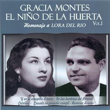 Gracia Montes y el Niño de la Huerta Vol. 1 - Homenaje a Lora del Rio
