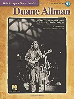 Duane Allman: A Step-by-Step Breakdown of His Guitar Styles and Techniques (Guitar Signature Licks) Bk/Online Audio