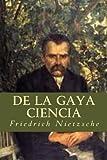 De la Gaya Ciencia (Spanish Edition)