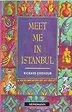 Meet Me in Istanbul (Heinemann Guided Readers)