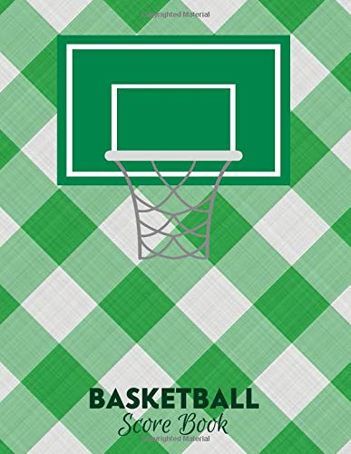 """Basketball Score Book: Game Record Book Logbook Journal Notebook Diary, Score Keeper Notepad, Fouls, Scoring, Free Throws, Running Score Gift for home ... 11"""", 120 pages. (Basketball Log, Band 46)"""