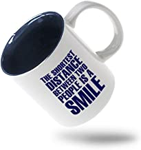 Navy The Shortest Distance People Is A Smile Ceramic Inner Color Cup Coffee Mug - Blue
