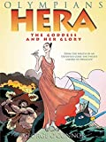 Olympians: Hera: The Goddess and her Glory (Olympians, 3)