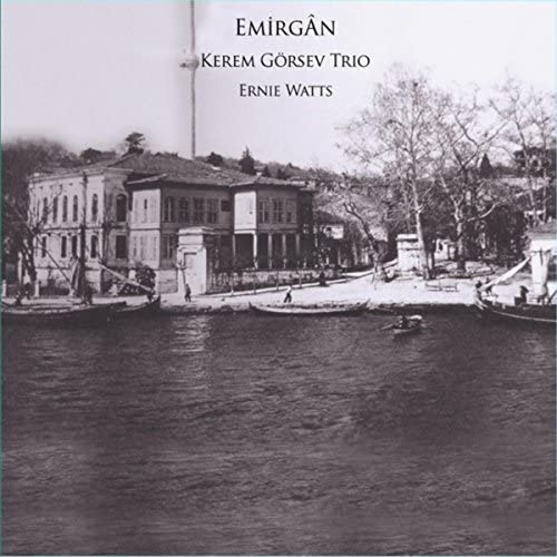 Kerem Görsev Trio & Ernie Watts