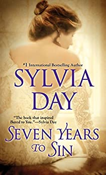 [Sylvia Day]のSeven Years to Sin (English Edition)