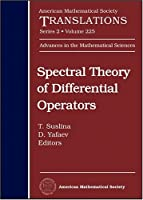 Spectral Theory of Differential Operators: Advances in the Mathematical Sciences-62 (American Mathematical Society Translations Series 2)