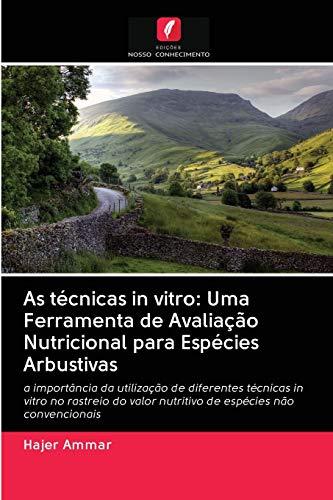 As técnicas in vitro: Uma Ferramenta de Avaliação Nutricional para Espécies Arbustivas