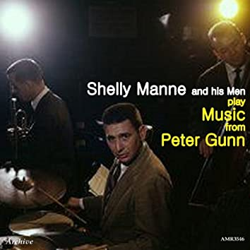 Shelly Manne and His Men Play Music from Peter Gunn
