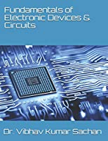 Fundamentals of Electronic Devices & Circuits
