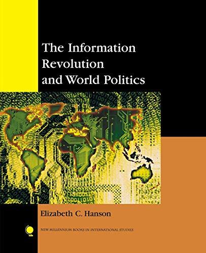 The Information Revolution and World Politics (New Millennium Books in International Studies)