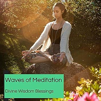 Waves Of Meditation - Divine Wisdom Blessings
