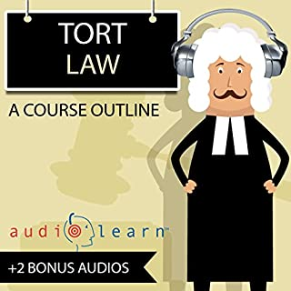 Tort Law AudioLearn - A Course Outline audiobook cover art