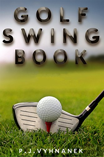 Golf swing book - Tips on How to better your putting and swing without lessons,: golf swing books, golf instruction, golf books, sports, golf swing instruction, golf swing, golf (English Edition)