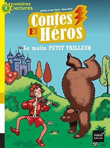 Contes et héros - Le malin petit tailleur CP/CE1 6/7 ans