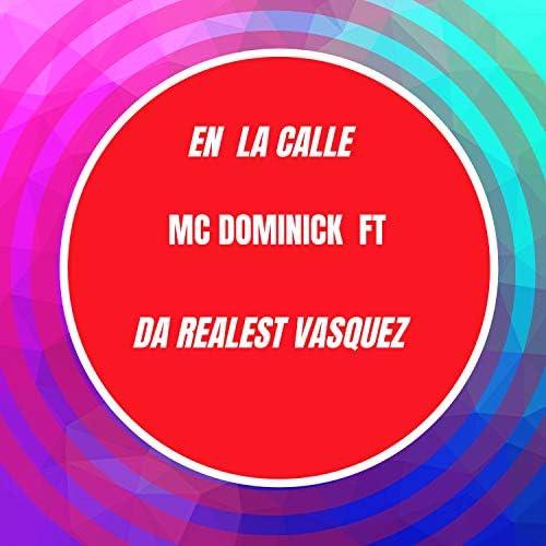 mc dominick feat. Da Realest Vasquez