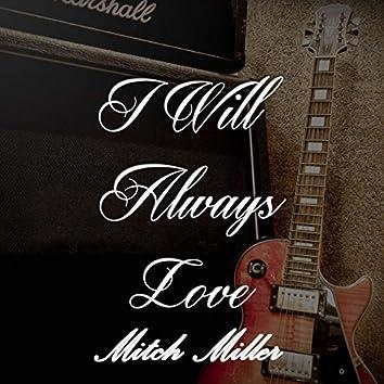 I Will Always Love Mitch Miller