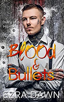 Blood and Bullets  Diary of a Hitman Book 1