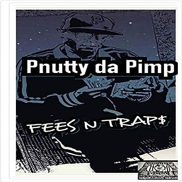 Fees N Trap$