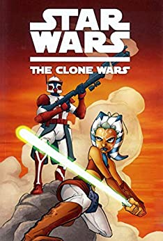 Star War The Clone Wars: Screenplay by [Meredith Day]