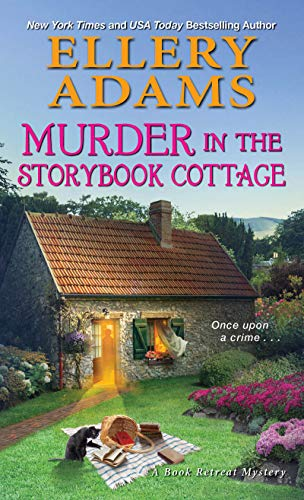 Murder in the Storybook Cottage (A Book Retreat Mystery 6)