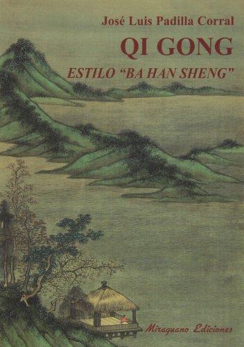 """Qi Gong Estilo """"Ba Han Sheng"""" (Medicinas Blandas)"""