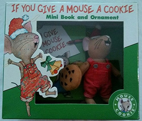 If You Give a Mouse a Cookie (Mini Ornament)