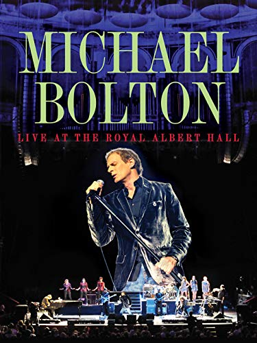 Michael Bolton - Live At The Roy...