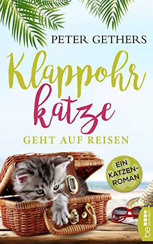 Klappohrkatze geht auf Reisen: Ein Katzen-Roman (Die Abenteuer von Kater Norton 2)