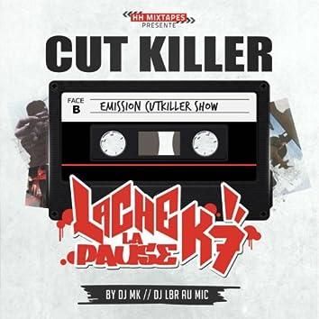 Lache la pause K7 (Emission cut killer show)