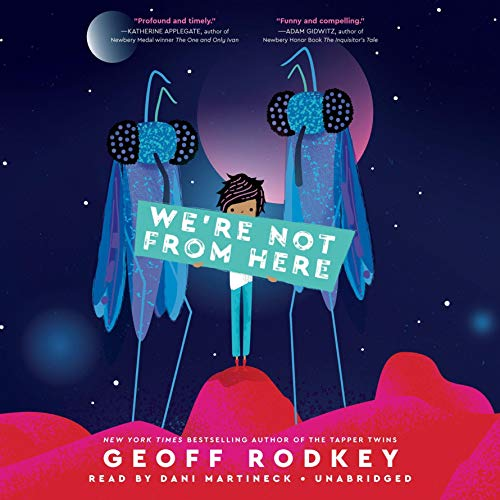 We're Not from Here audiobook cover art