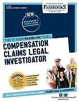 Compensation Claims Legal Investigator (Career Examination)