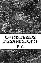 OS Misterios de Sandstorm: I - O Fantasma de Oreth