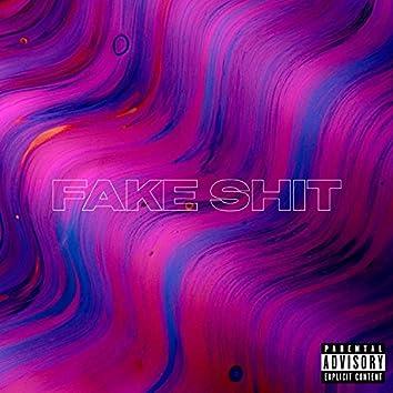 Fake Shit
