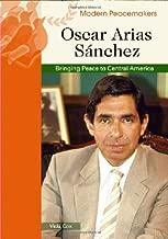 Oscar Arias Sanchez (Modern Peacemakers)