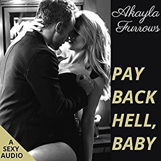Pay Back Hell, Baby: Short Story Romance audiobook cover art