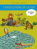 L'Histoire de la Vie en BD - L'Évolution, de la naissance de la Terre à nos Jours