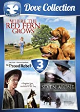 3-Movie Family Dove Collection V.1: Where the Red Fern Grows / Seven Alone / The Proud Rebel