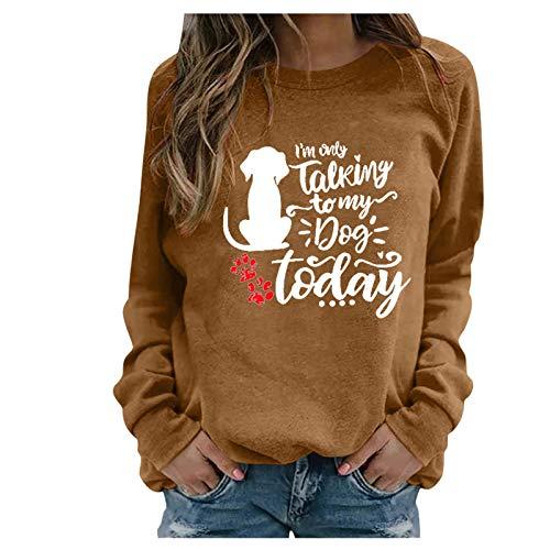 URIBAKY - Camiseta de manga larga para mujer con cuello redondo, diseño con texto 'I'm Only Talking to My Dog Today' marrón M