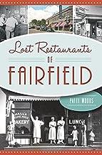 Lost Restaurants of Fairfield (American Palate)
