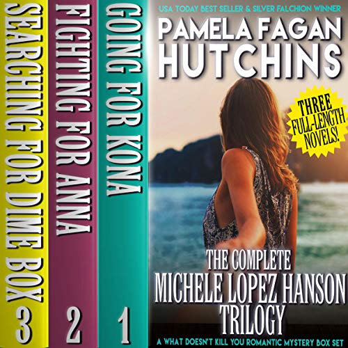 The Complete Michele Lopez Hanson Trilogy audiobook cover art