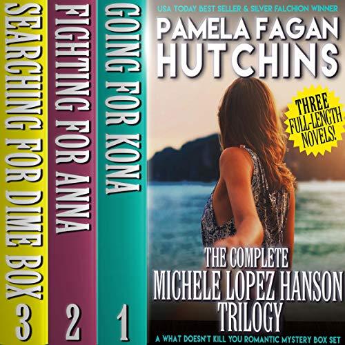 The Complete Michele Lopez Hanson Trilogy Titelbild