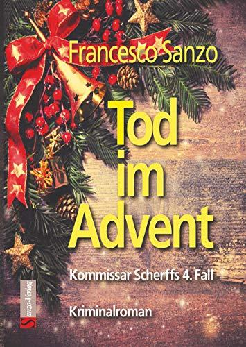 Tod im Advent: Kommissar Scherffs 4. Fall (German Edition)