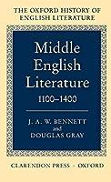 Middle English Literature 1100-1400 (Oxford History of English Literature)