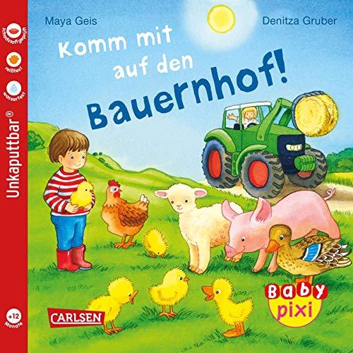 Baby Pixi (unkaputtbar) 61: Komm mit auf den Bauernhof! (61)
