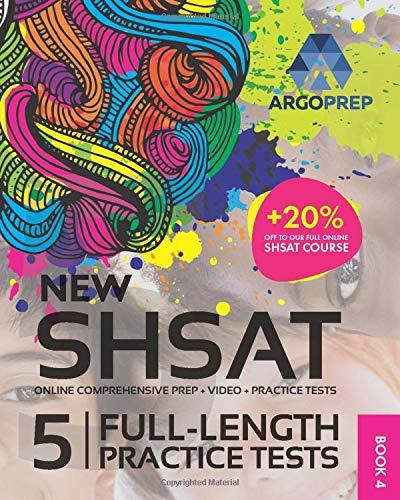 SHSAT Prep by ArgoPrep: NEW SHSAT + 5 Full-Length Practice Tests + Online Comprehensive Prep + Video + Practice Tests (Ultimate SHSAT Prep by ArgoPrep)
