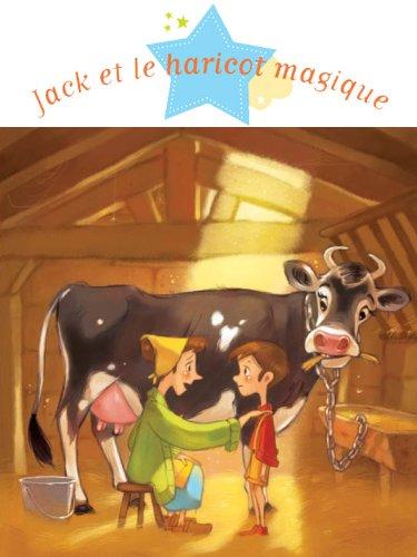 Jack et le haricot magique (Histoires à raconter pour les grands)