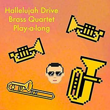 Hallelujah Drive - Brass Quartet - Play-a-long