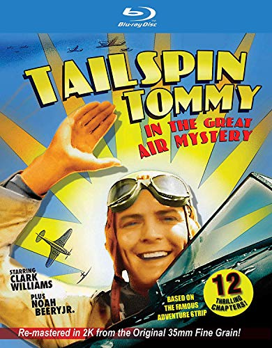 Tailspin Tommy In The Great Air Mystery...