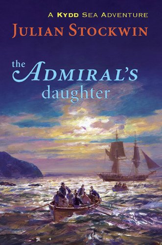 The Admiral's Daughter: A Kydd Sea Adventure (Kydd Sea Adventures Book 8)